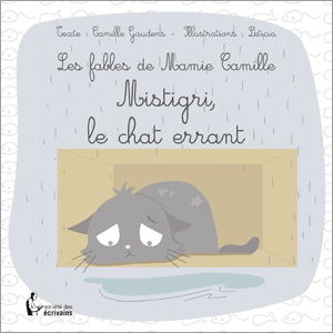 Les Fables de Mamie Camille - Mistigri le chat errant